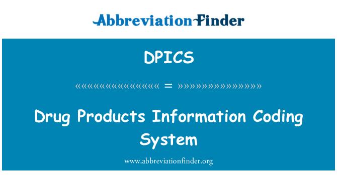 DPICS: 药物产品信息编码系统