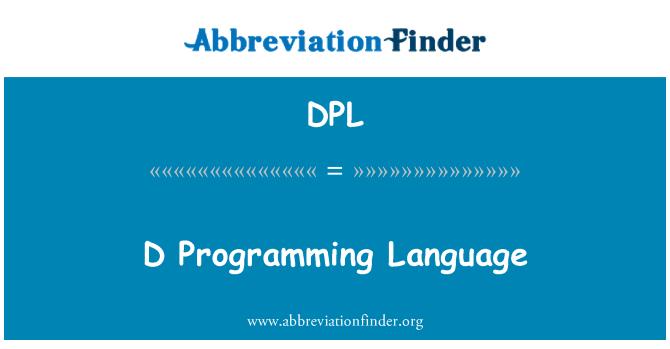 DPL: D Programming Language