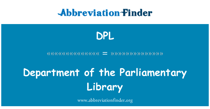 DPL: Department of the Parliamentary Library
