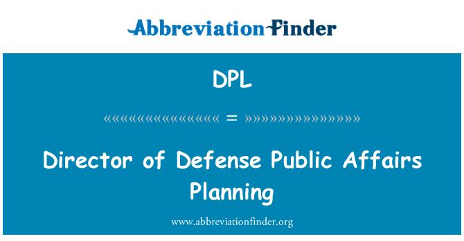 DPL: Director of Defense Public Affairs Planning