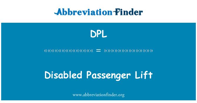 DPL: Disabled Passenger Lift