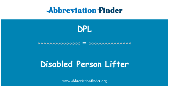 DPL: Disabled Person Lifter