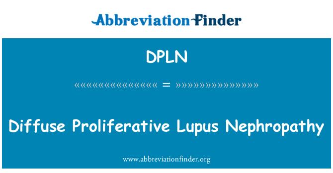 DPLN: Diffuse Proliferative Lupus Nephropathy