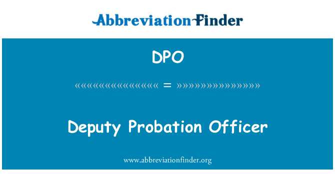 DPO: Deputy Probation Officer