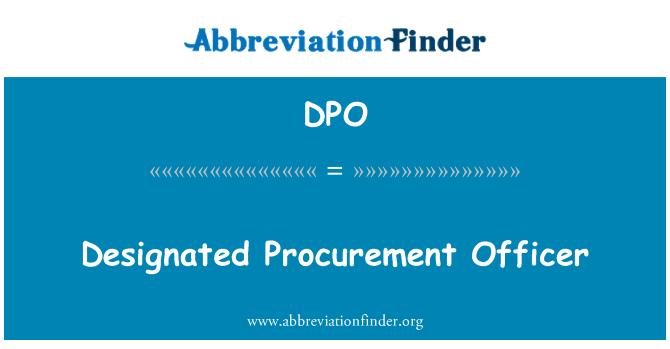 DPO: Designated Procurement Officer