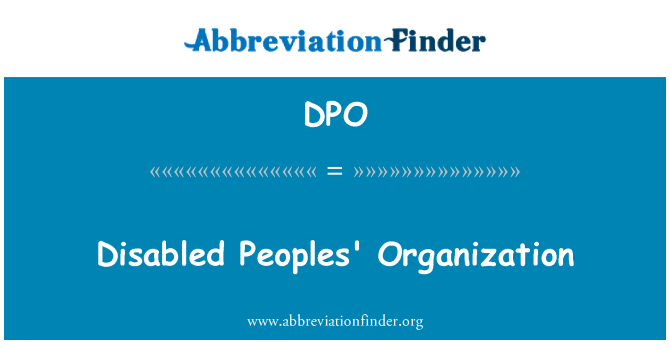 DPO: Disabled Peoples' Organization