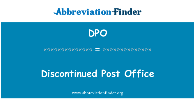 DPO: Discontinued Post Office