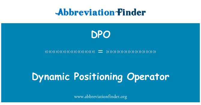 DPO: Dynamic Positioning Operator