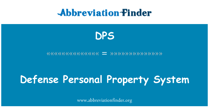 DPS: Defense Personal Property System