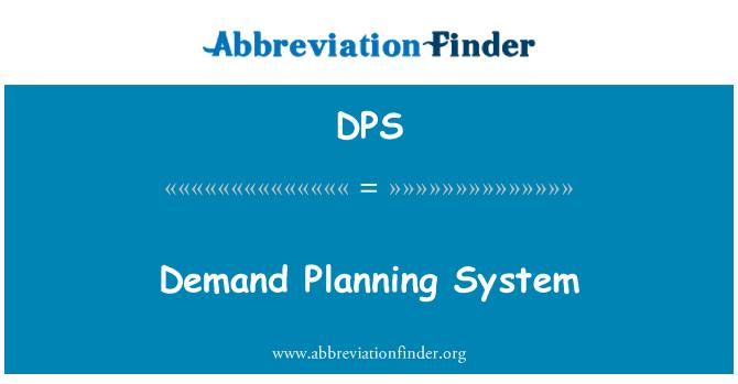 DPS: Demand Planning System