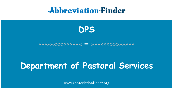 DPS: Department of Pastoral Services