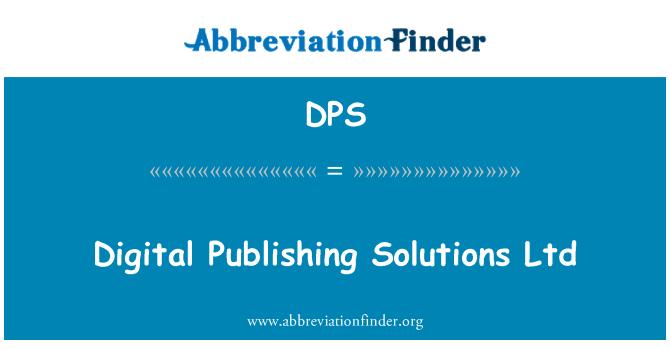 DPS: Digital Publishing Solutions Ltd