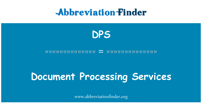 DPS: Document Processing Services