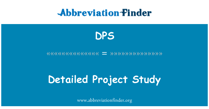 DPS: Detailed Project Study