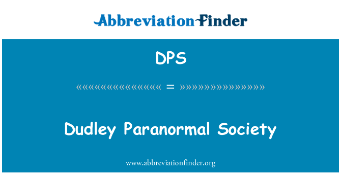 DPS: Dudley Paranormal Society