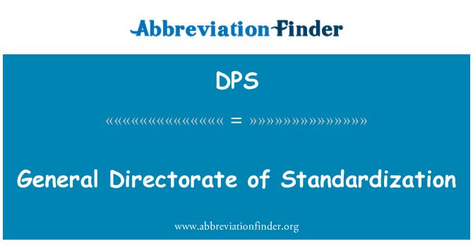 DPS: General Directorate of Standardization