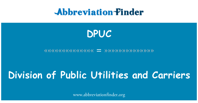 DPUC: Division of Public Utilities and Carriers
