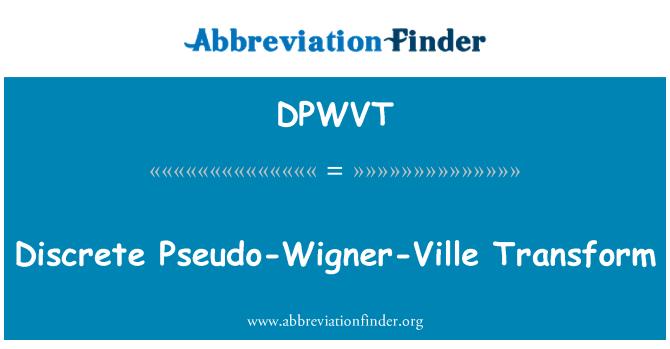 DPWVT: Discrete Pseudo-Wigner-Ville Transform