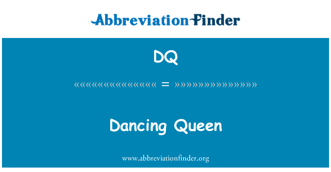 DQ: Dancing Queen