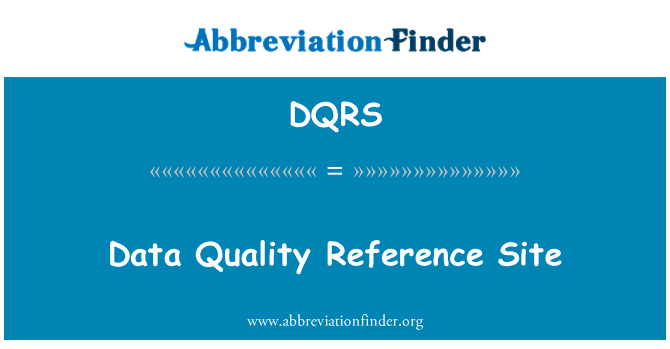 DQRS: Veri kalitesi referans sitesi