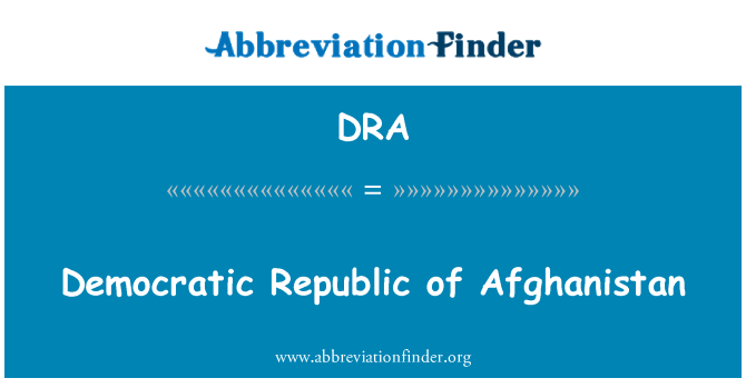 DRA: Democratic Republic of Afghanistan
