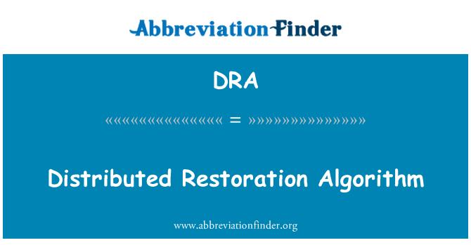 DRA: Distributed Restoration Algorithm