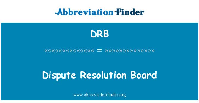 DRB: Dispute Resolution Board