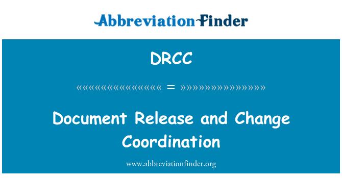 DRCC: Belge yayın ve değişim koordinasyonu