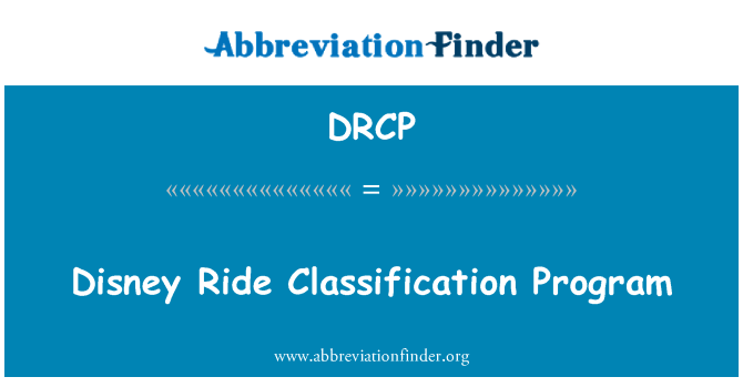 DRCP: Disney Ride Classification Program