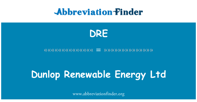 DRE: Dunlop Renewable Energy Ltd