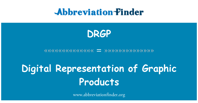 DRGP: Digital Representation of Graphic Products