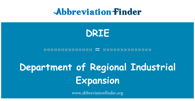 DRIE: Department of Regional Industrial Expansion