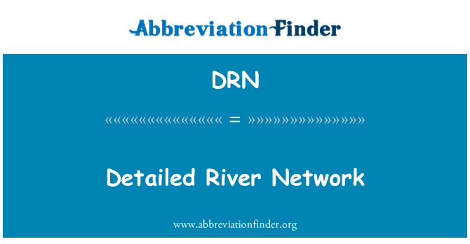 DRN: Detailed River Network