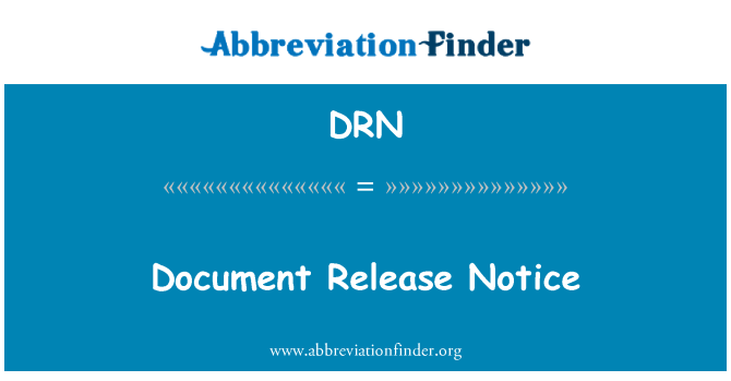 DRN: Document Release Notice