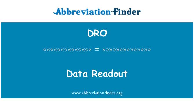 DRO: Data Readout