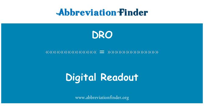 DRO: Digital Readout