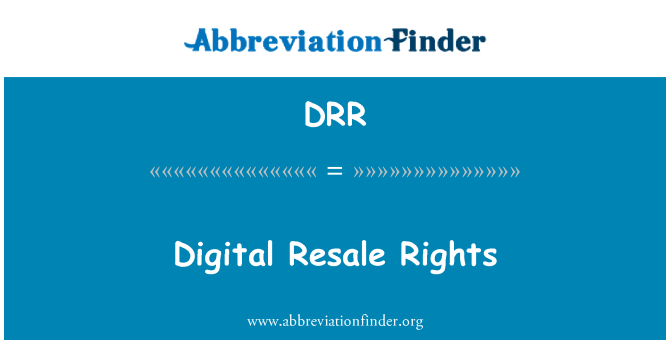 DRR: Digital Resale Rights