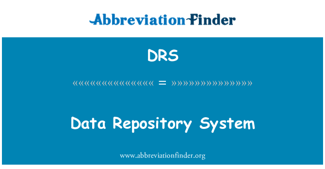 DRS: Data Repository System