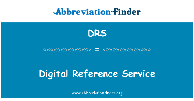 DRS: Digital Reference Service