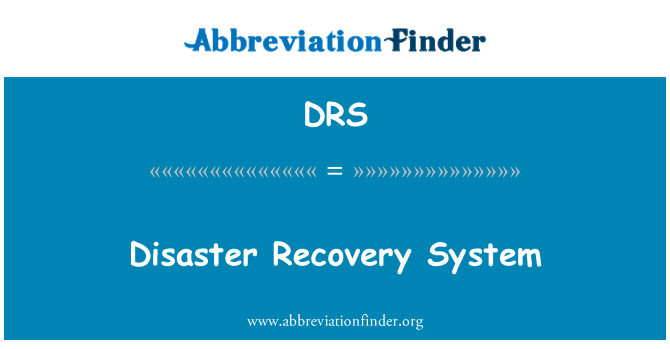 DRS: Disaster Recovery System