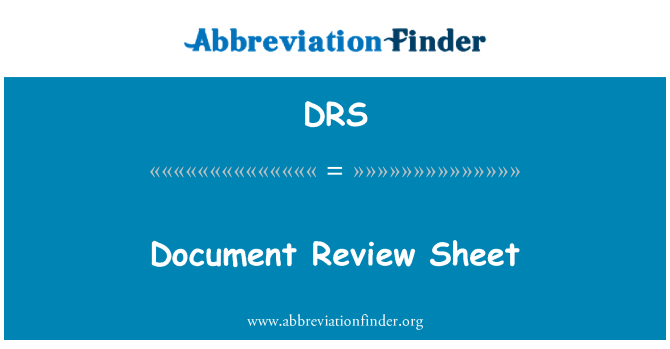 DRS: Document Review Sheet