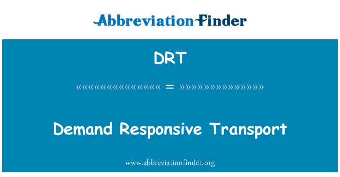 DRT: Demand Responsive Transport