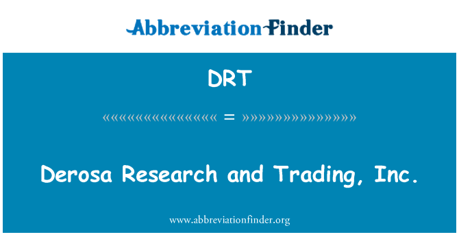 DRT: Derosa Research and Trading, Inc.