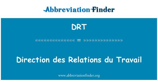 DRT: Direction des Relations du Travail