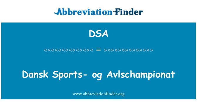 DSA: Dansk Sports- og Avlschampionat
