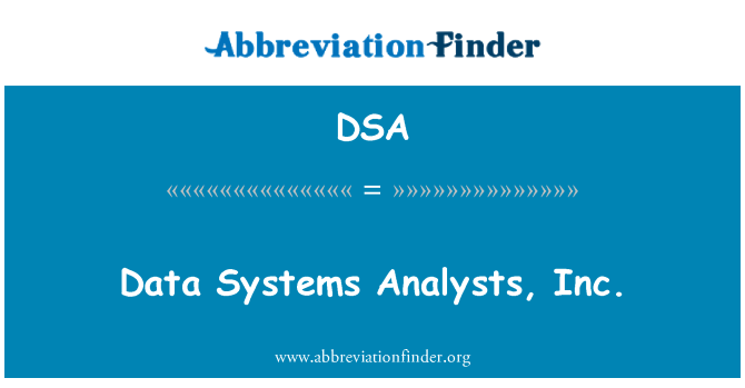 DSA: Data Systems Analysts, Inc.