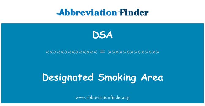DSA: Designated Smoking Area