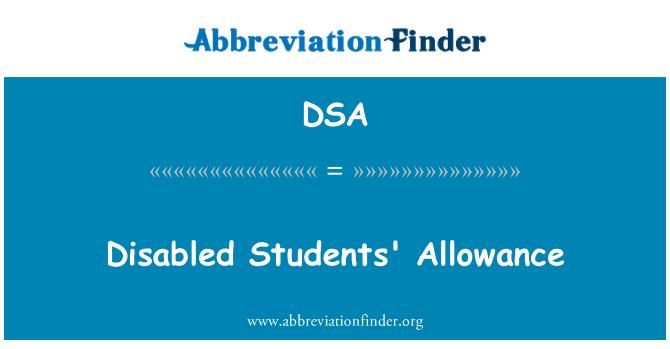 DSA: Disabled Students' Allowance