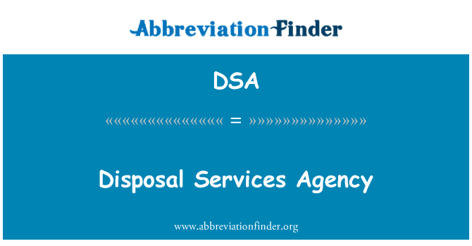 DSA: Disposal Services Agency