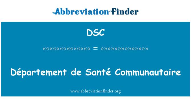 DSC: Département de Santé Communautaire